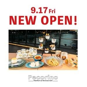 【NEW OPEN】Pecorino -Market&Restaurant-