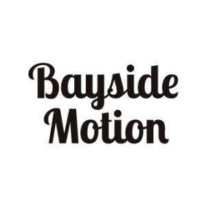 Bayside Motion